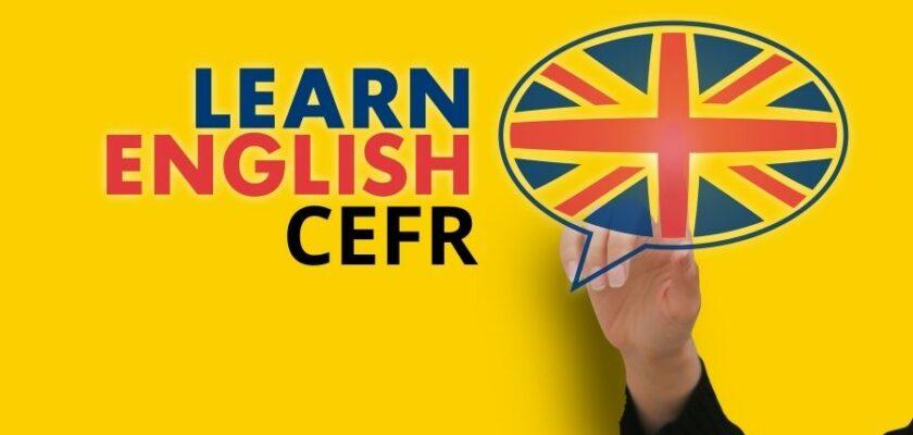 سیستم ارزشیابی زبان CEFR چیست؟